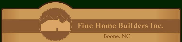 Fine Home Builders - Boone, North Carolina